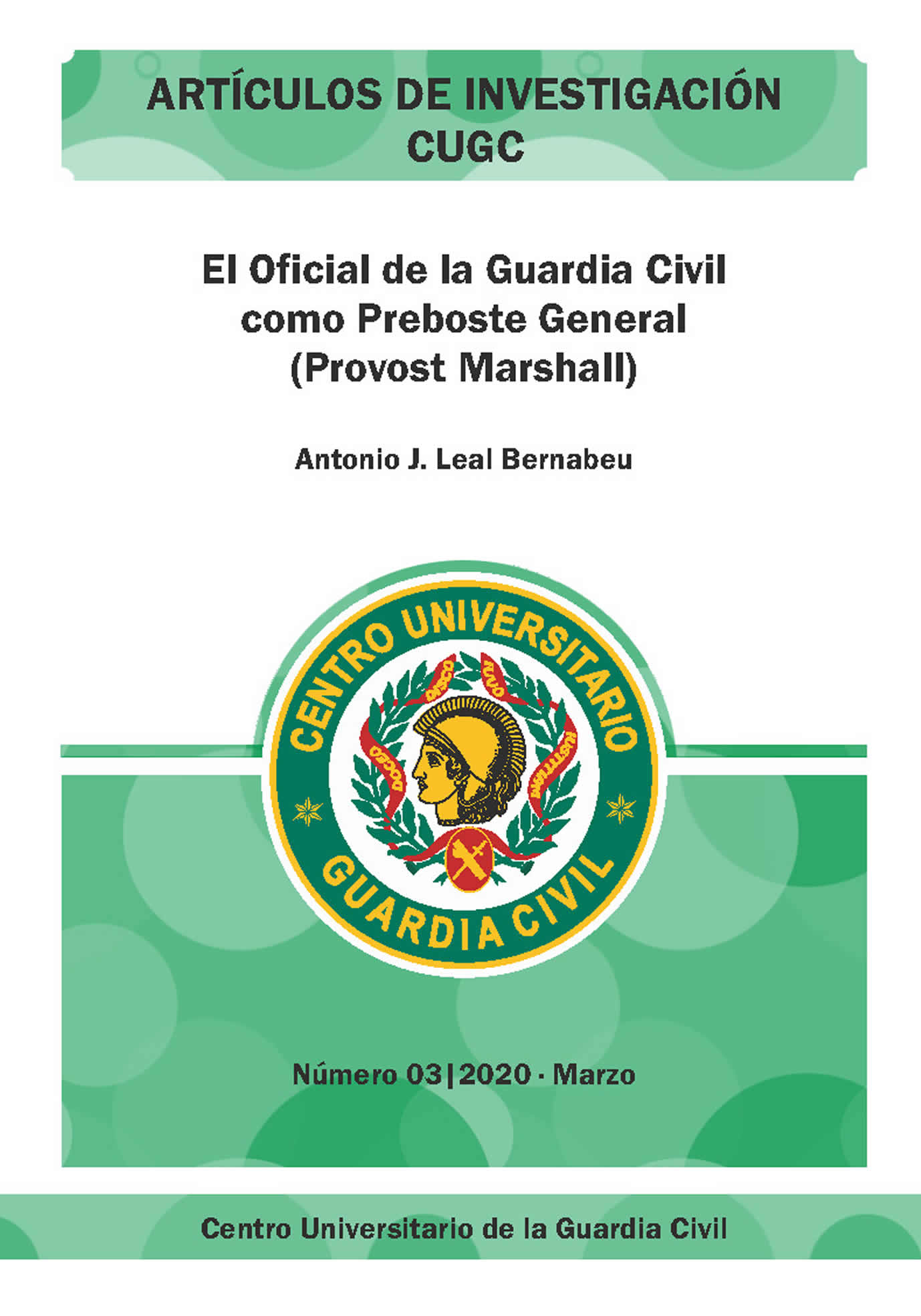 El Oficial de la Guardia Civil como Preboste General (Provost Marshall)